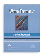 AWWA-1966 WSO: Water Treatment Student Workbook, Fourth Edition