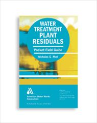 AWWA-20716 Water Treatment Plant Residuals Pocket Field Guide