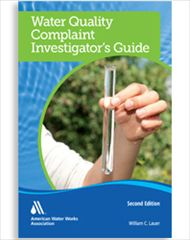 AWWA-20574 Water Quality Complaint Investigator's Guide, Second Edition