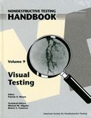 ASNT-0149-2010 Nondestructive Testing Handbook, Third Edition: Volume 9, Visual Testing (VT)
