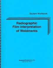 ASNT-0234 2003 Radiographic Film Interpretation of Weldments Training Program: Student Program