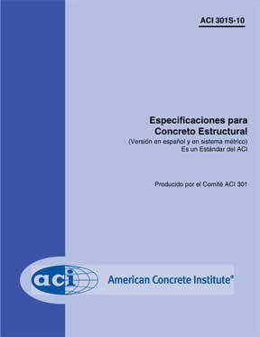 ACI-301S-10 Especificaciones para Concreto Estructural