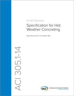 ACI-305.1-14 Specification for Hot Weather Concreting