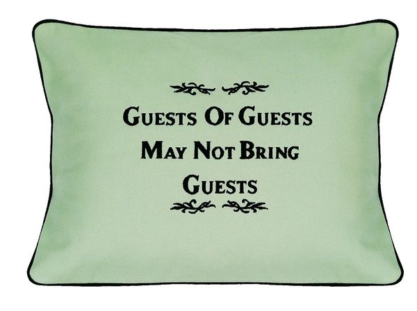 Item # P149 Guests of guests my not bring guests.