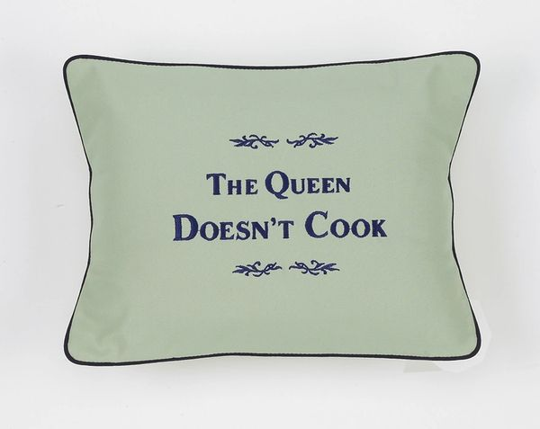 Item # P190 The Queen doesn't cook.