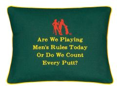 Item # P198 Are we playing by men's rules today or do we count every putt.