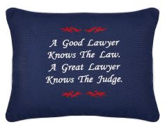 Item # P666 A good lawyer knows the law. A great lawyer knows the judge.