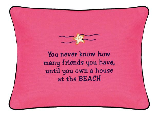 Item # P722 You never know how many friends you have until you own a house at the beach.