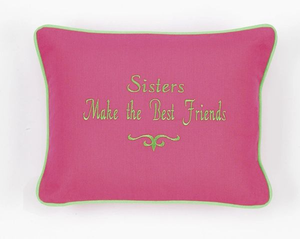 Item # P734 Sisters make the best friends.