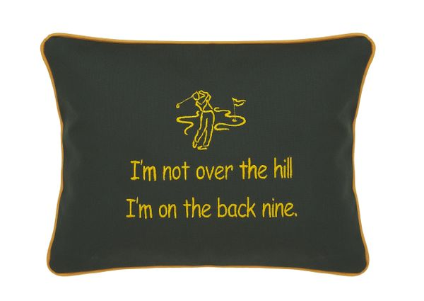 Item # P786 I'm not over the hill. I'm on the back nine.