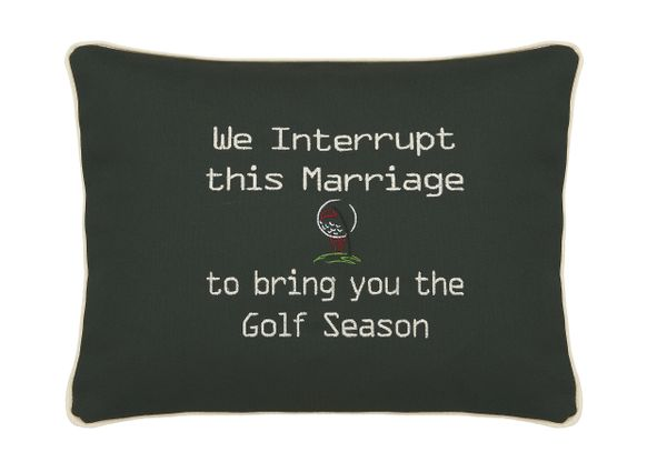 Item # P309 We interrupt this marriage to bring you the Golf season.