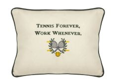 Item # P358 Tennis forever. Work whenever.