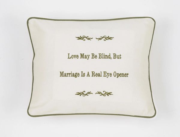 Item # P065 Love may be blind but marriage is a real eye opener.