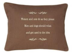Item # P073 Women & Cats do as they please Men & Dogs should relax & get used to it.