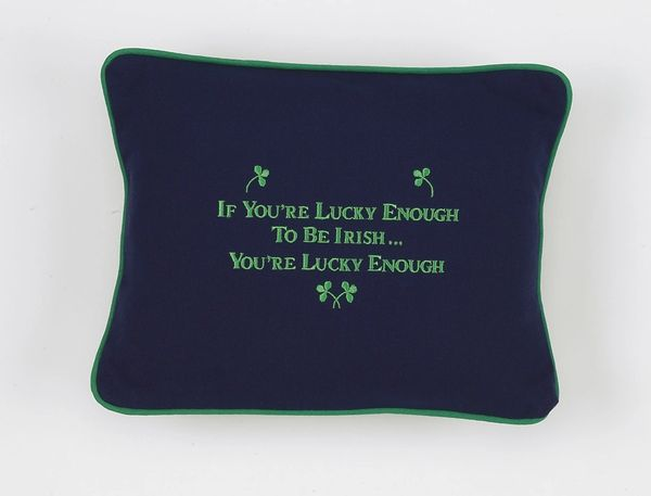 Item # P105 If You're lucky enough to be Irish... You're lucky enough.