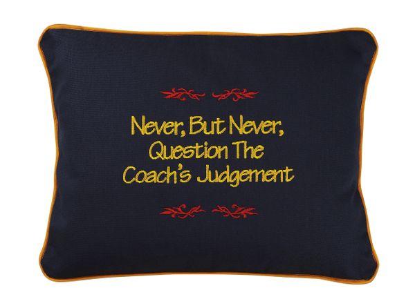 Item # P106 Never, but never, question the coach's judgement.
