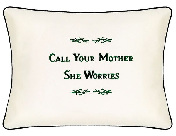 Item # P110 Call your mother she worries.