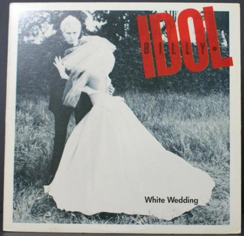 White Wedding Billy Idol.Billy Idol White Wedding 12 Inch Single 1982 From The Album Billy Idol Part 1 And Part 2 Ex