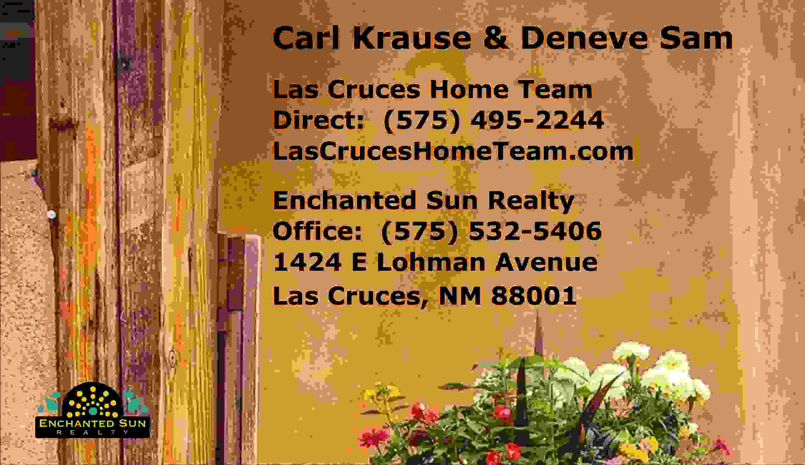 Contact Carl Krause and Deneve Sam of the Las Cruces Home Team