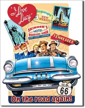 Lucy On The Road - I Love Lucy Metal Sign