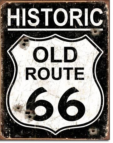 Historic Old Route 66 Vintage Metal Sign