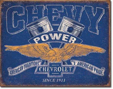 """Chevy Power Since 1911 - """"American Tradition American Pride"""" Metal Sign"""