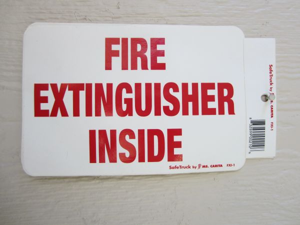 Fire Extinguisher Inside Sign-4x6 by Ms. Carita Safetruck FXI-1