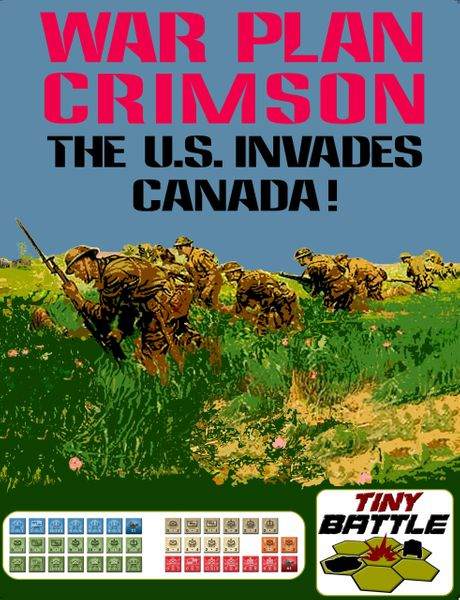 War Plan Crimson: The U.S. Invades Canada