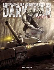 Dark War REBOOTED Roleplaying and SKIRMISH Game