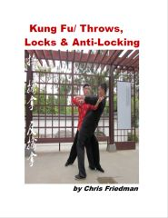 Kung-Fu: Throws, Locks & Anti-Locking