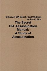 The Secret CIA Assassination Manual