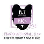 *ONLINE & INSTORE* PLT Frozen Mice Small 10g+