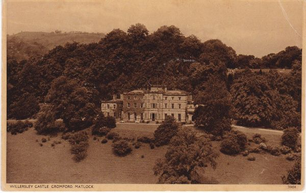 Post Card Derbyshire Matlock WILLERSLEY CASTLE Cromford 30404