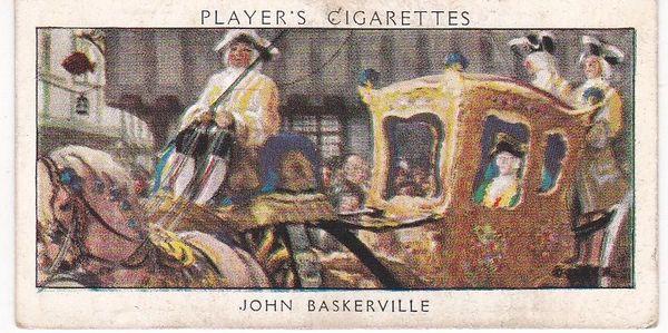 No. 17 John Baskerville : A Dandy Printer