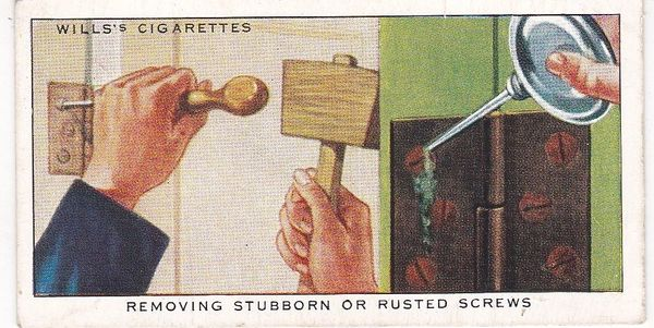 Household Hints (1936) No. 41 Removing Stubborn or Rusted Screws