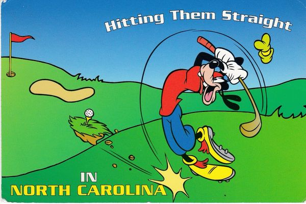 Post Card Advertising with a Golf theme Hitting Them Straight in NORTH CAROLINA Mickey Unlimited Collection Lawson Mardon