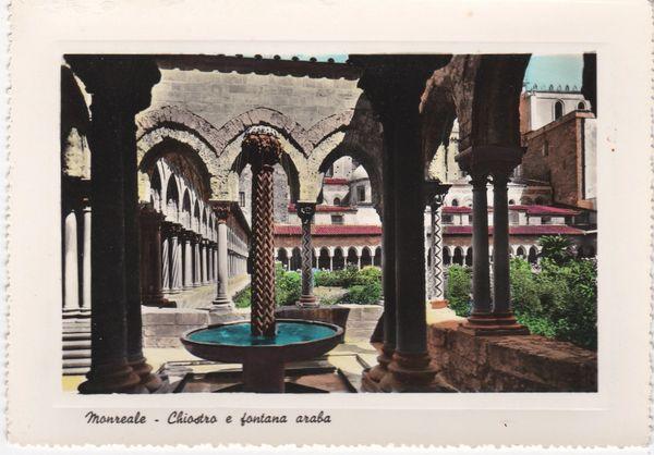Post Card Italy Sicily MONREALE - Chiodra e fontana araba Cloister - Arabian Fountain