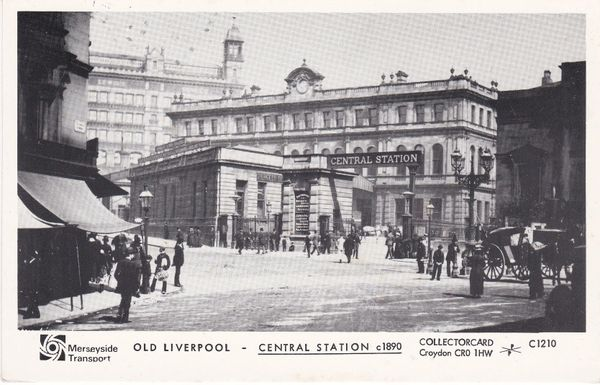 Post Card Lancashire / Merseyside Liverpool OLD LIVERPOOL Merseyside Transport Central Station c1890 Collectorcard C1210