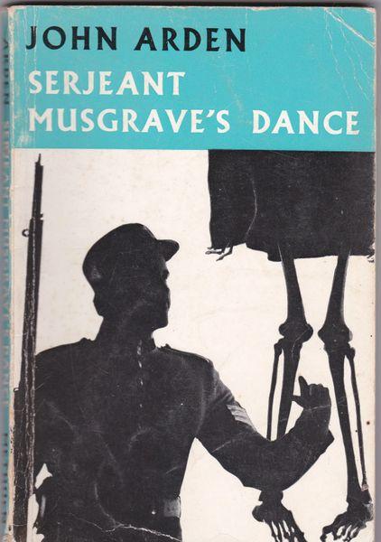 Arden, John SERJEANT MUSGRAVE'S DANCE Methuen 1966 paperback
