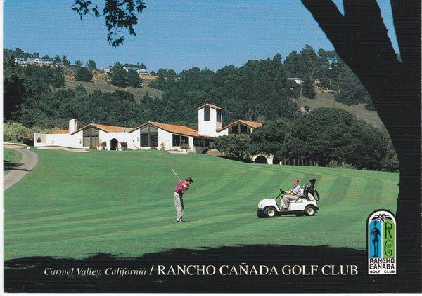 Post Card United States California Golf CARMEL VALLEY RANCHO CANADA GOLF CLUB