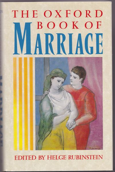 Helge Rubinstein (ed) THE OXFORD BOOK OF MARRIAGE 1990 hardback