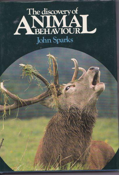 Discovery of Animal Behaviour by John Sparks (Hardback, 1982)