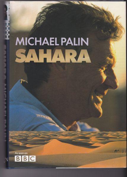 Palin, Michael SAHARA Weidenfeld & Nicolson 2002 (First Edition)