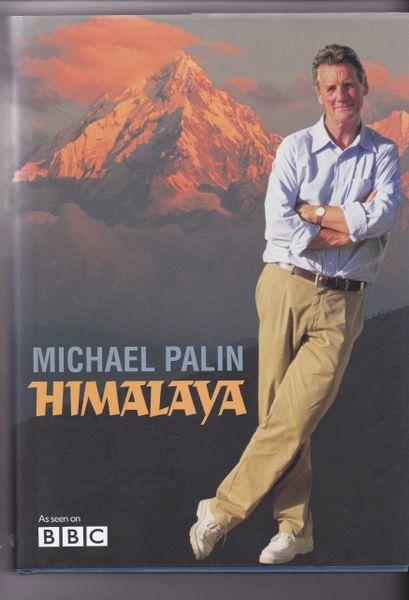 Michael Palin HIMALAYA Weidenfeld & Nicolson 2004
