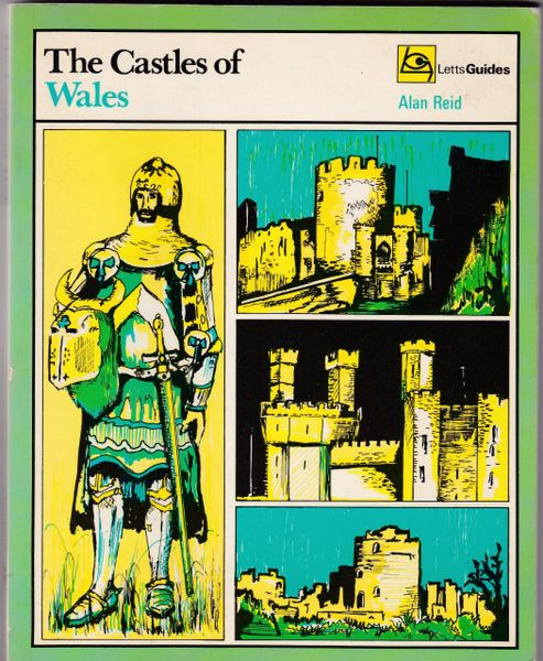Letts Guides THE CASTLES OF WALES by Alan Reid 1973 paperback