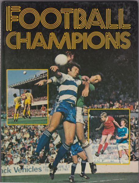 FOOTBALL CHAMPIONS Purnell Books 1978