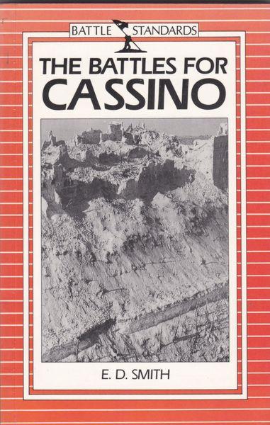 E. D. Smith - The Battles for Cassino (Paperback, 1989)