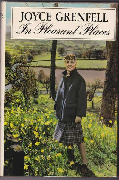 Joyce Grenfell : In Pleasant Places (Hardback, 1980)
