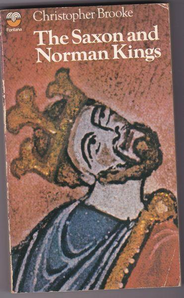 Brooke, Christopher THE SAXON AND NORMAN KINGS 1975 pb