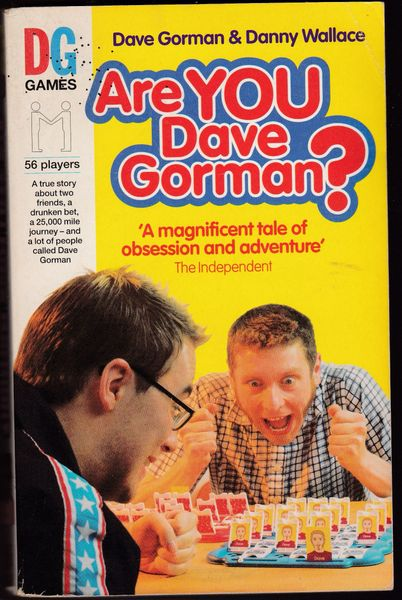 ARE YOU DAVE GORMAN? Dave Gorman & Danny Wallace 2001 pb